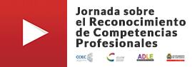 Jornada sobre el Reconocimiento de Competencias Profesionales